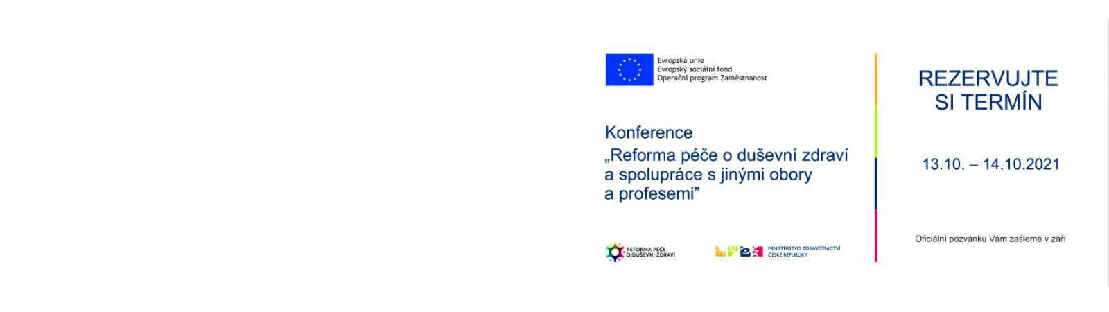 """Konference """"Reforma péče o duševní zdraví a spolupráce s jinými obory a profesemi"""""""